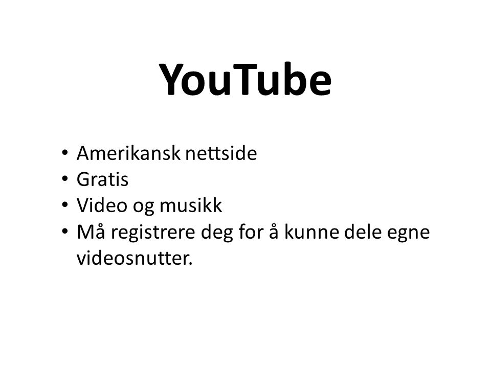 YouTube Amerikansk nettside Gratis Video og musikk