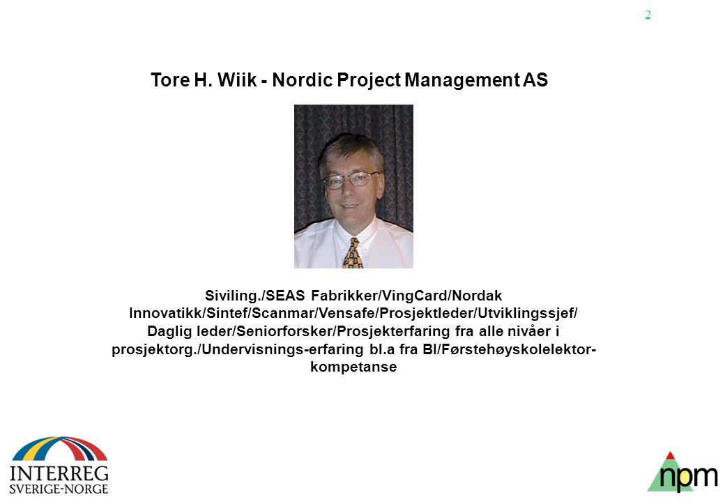 Tore H. Wiik - Nordic Project Management AS
