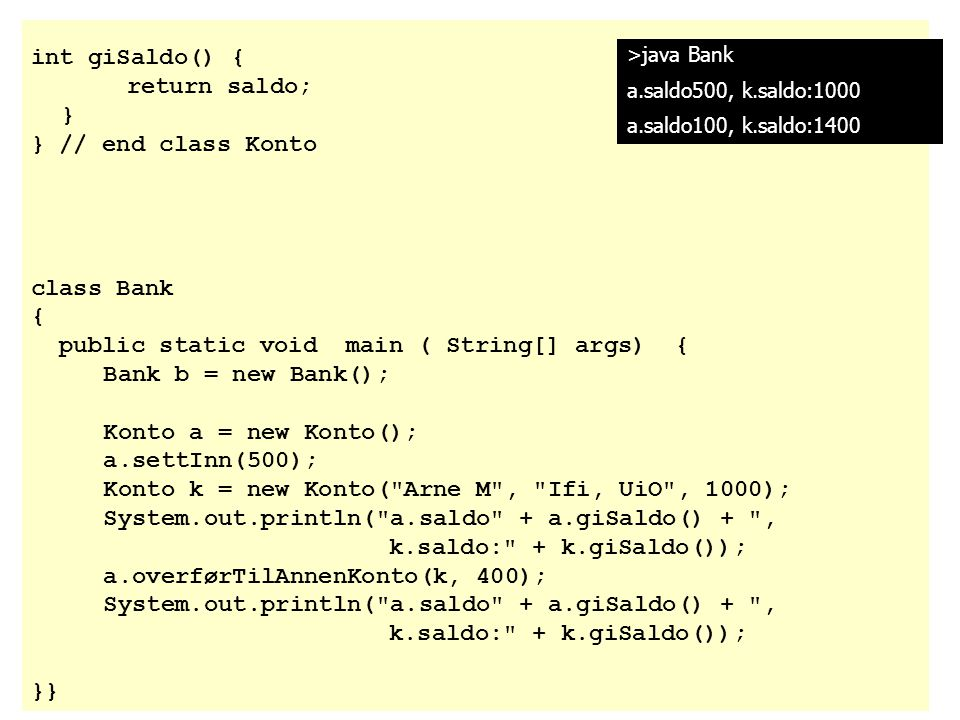 public static void main ( String[] args) { Bank b = new Bank();