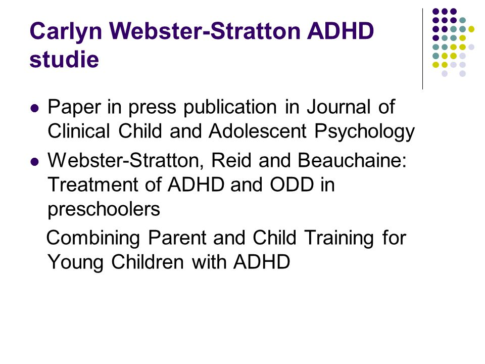 Carlyn Webster-Stratton ADHD studie