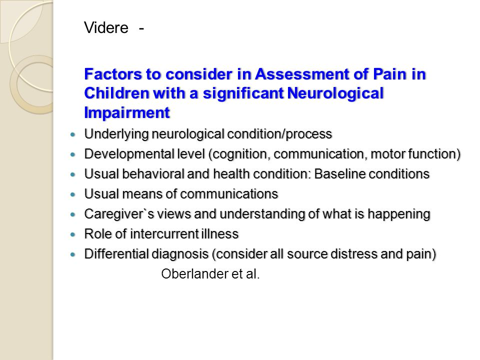 Videre - Factors to consider in Assessment of Pain in Children with a significant Neurological Impairment.