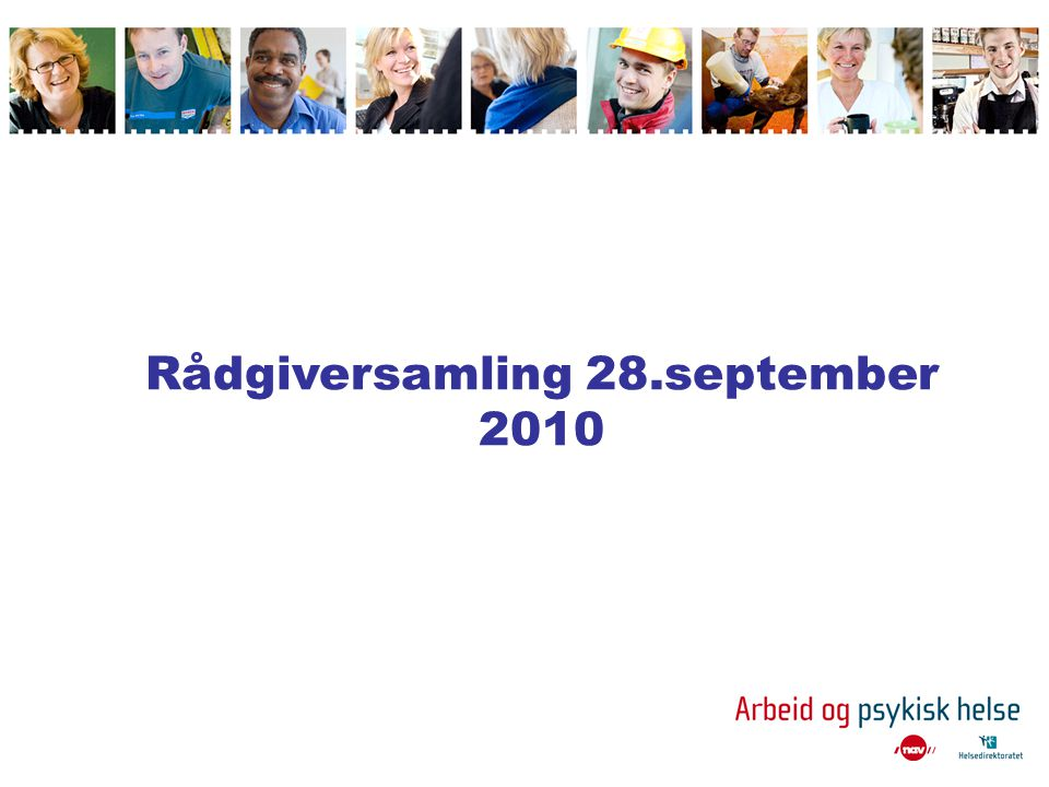 Rådgiversamling 28.september 2010
