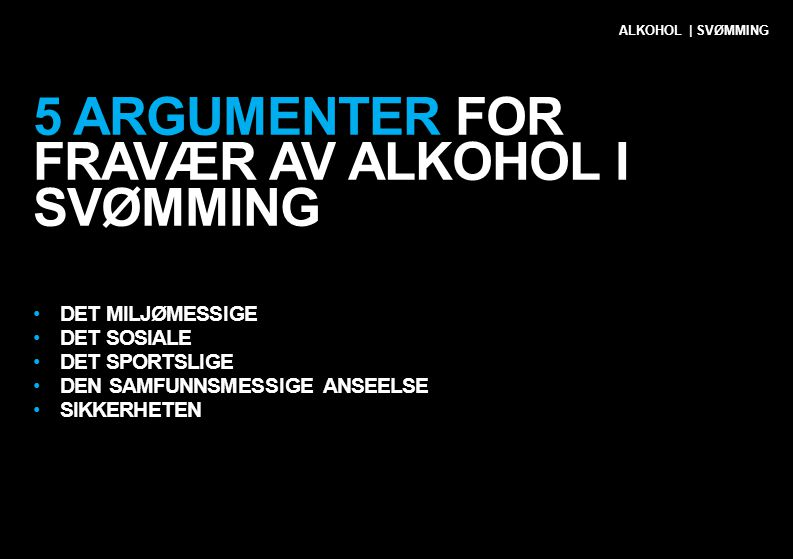 5 argumenter for fravær av alkohol i SVØMMing
