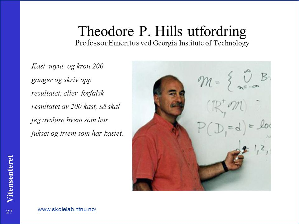 Theodore P. Hills utfordring Professor Emeritus ved Georgia Institute of Technology