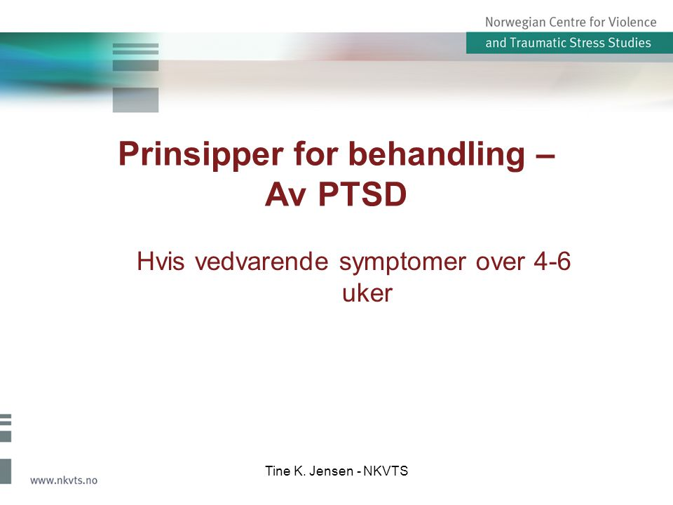 Prinsipper for behandling – Av PTSD