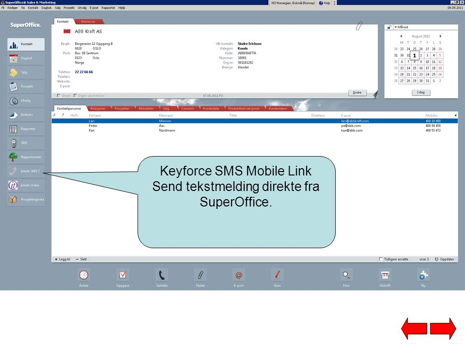 Keyforce SMS Mobile Link Send tekstmelding direkte fra SuperOffice.