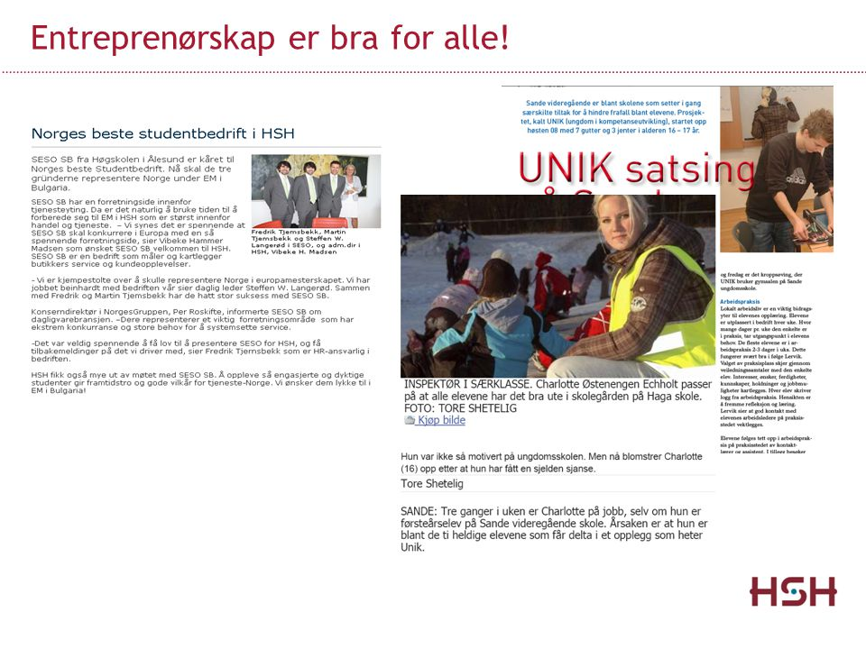 Entreprenørskap er bra for alle!