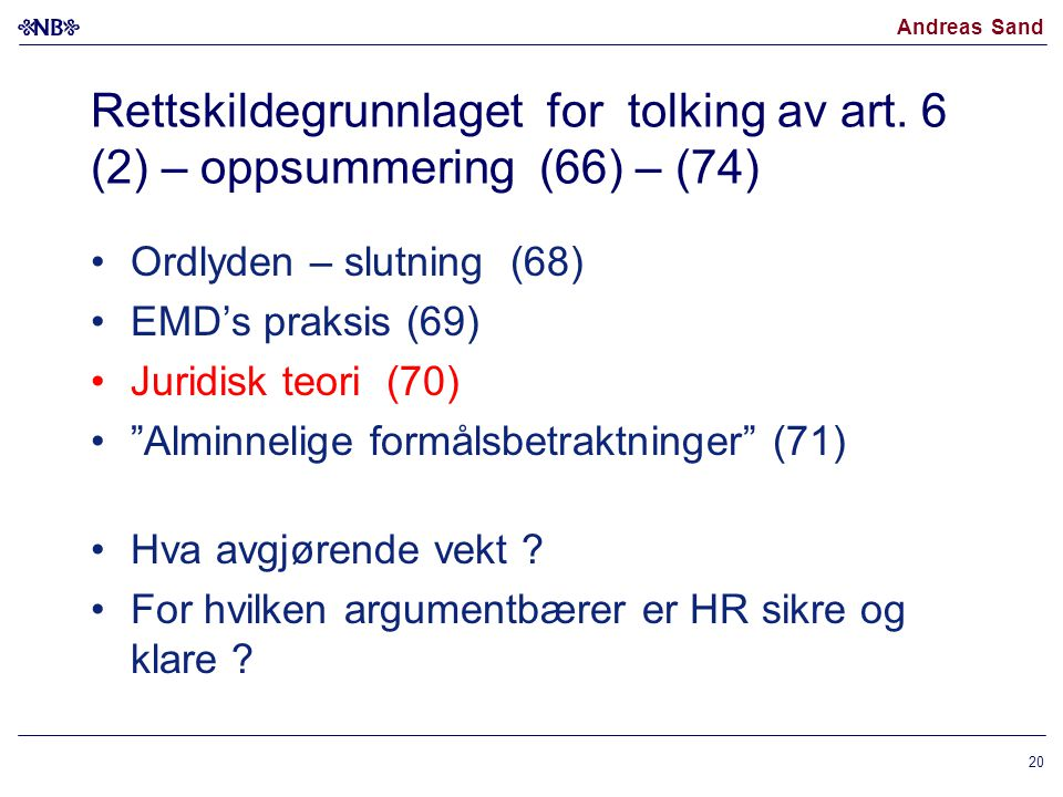 Rettskildegrunnlaget for tolking av art