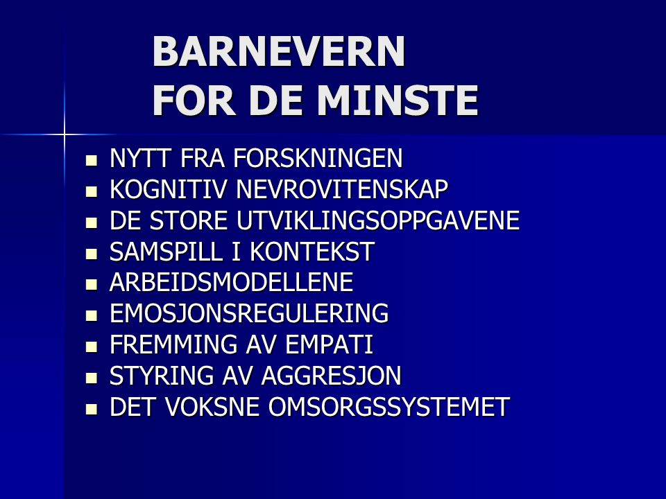 BARNEVERN FOR DE MINSTE