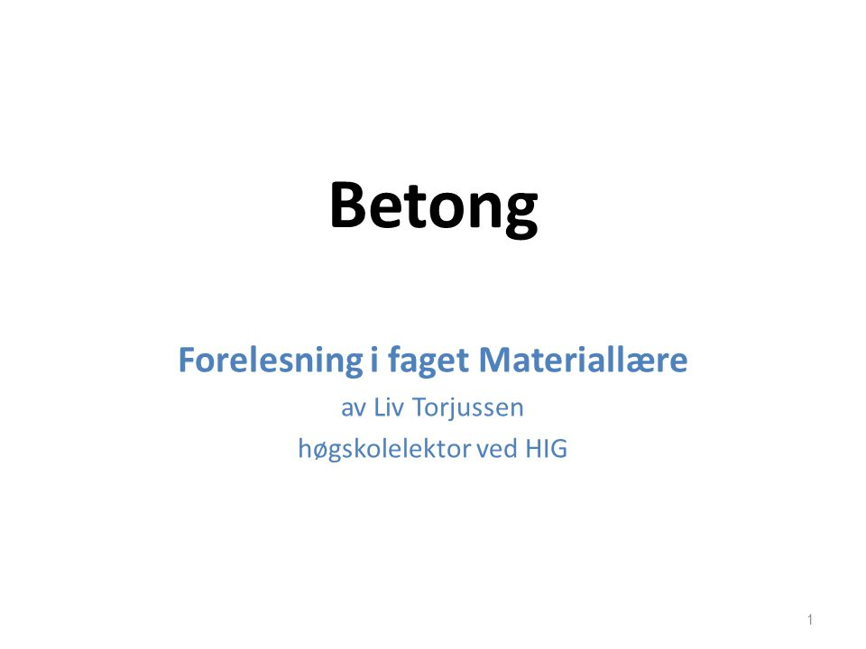 Forelesning i faget Materiallære