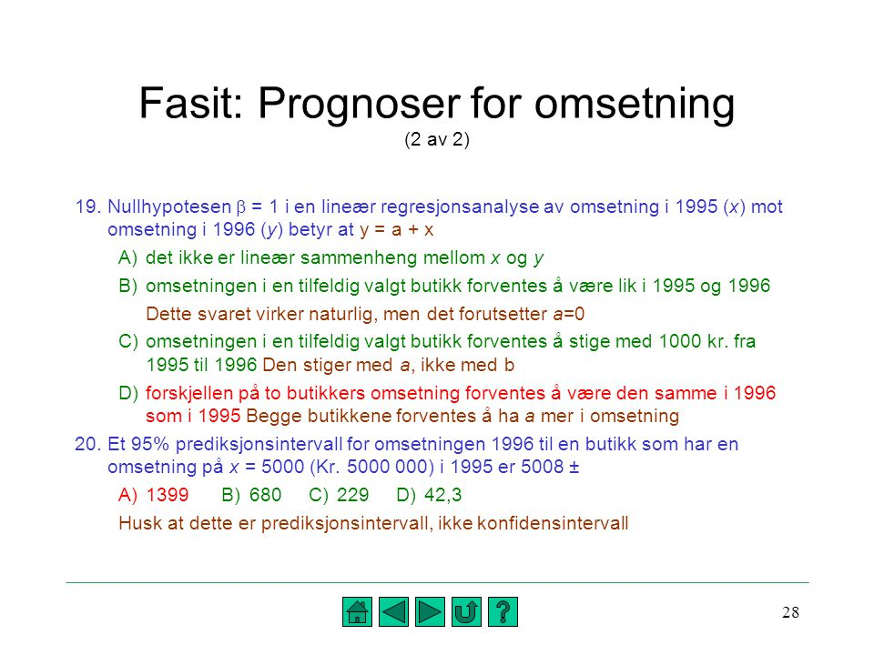 Fasit: Prognoser for omsetning (2 av 2)