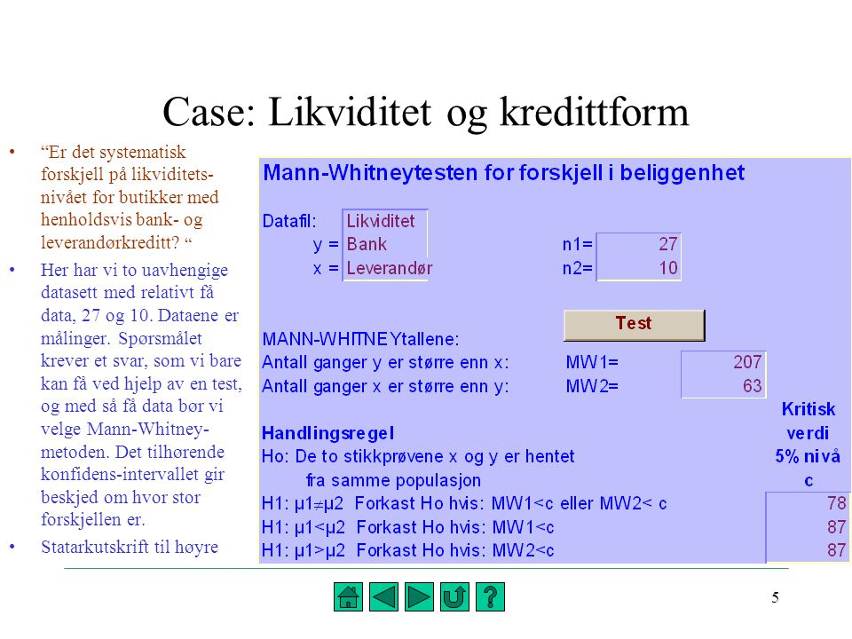 Case: Likviditet og kredittform