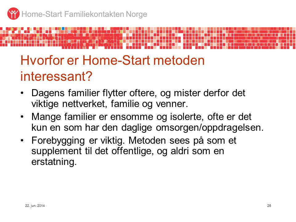 Hvorfor er Home-Start metoden interessant