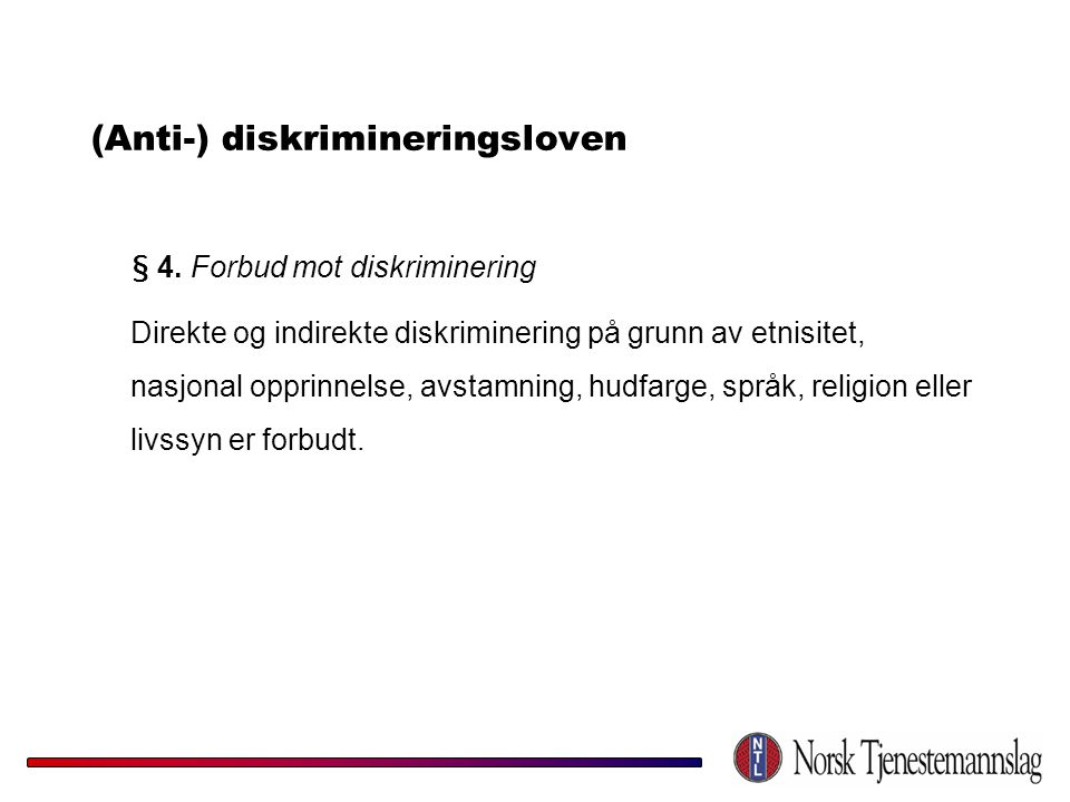 (Anti-) diskrimineringsloven