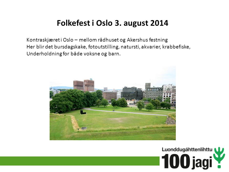 Folkefest i Oslo 3. august 2014