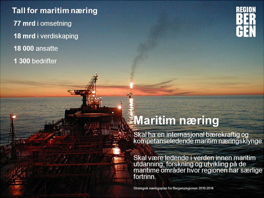 Maritim næring Tall for maritim næring
