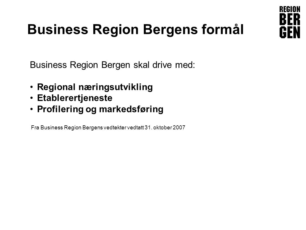 Business Region Bergens formål