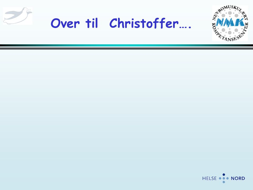 Over til Christoffer….
