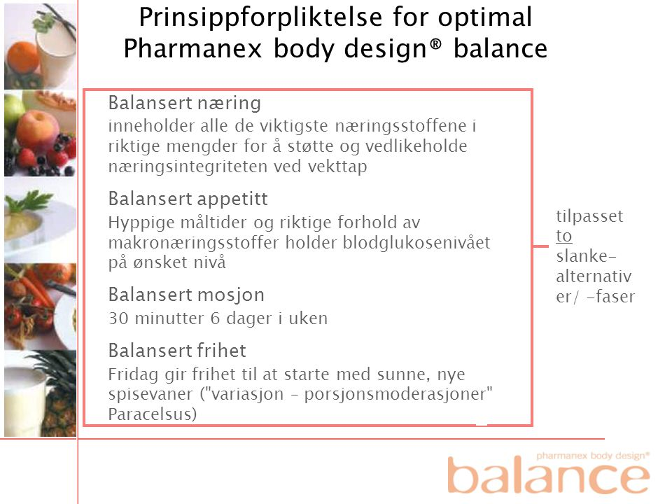 Prinsippforpliktelse for optimal Pharmanex body design® balance