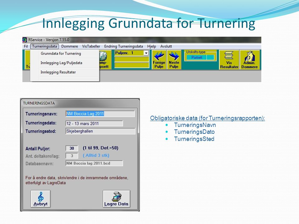 Innlegging Grunndata for Turnering