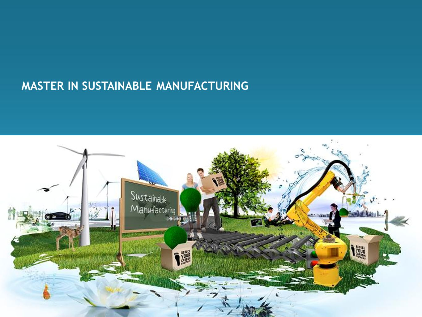 MASTER IN SUSTAINABLE MANUFACTURING