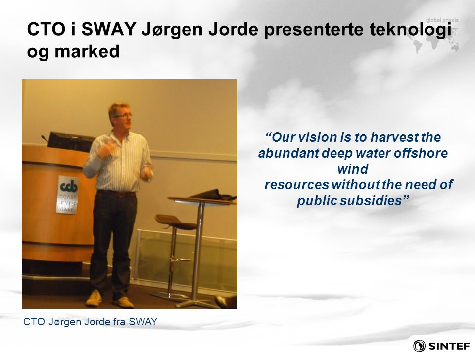 CTO i SWAY Jørgen Jorde presenterte teknologi og marked