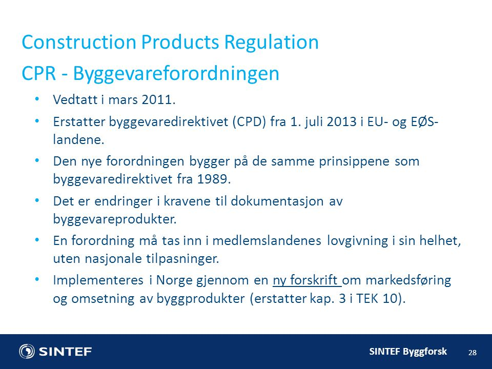 Construction Products Regulation CPR - Byggevareforordningen