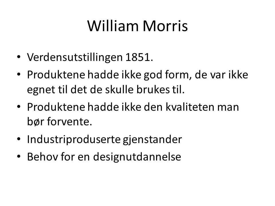 William Morris Verdensutstillingen 1851.