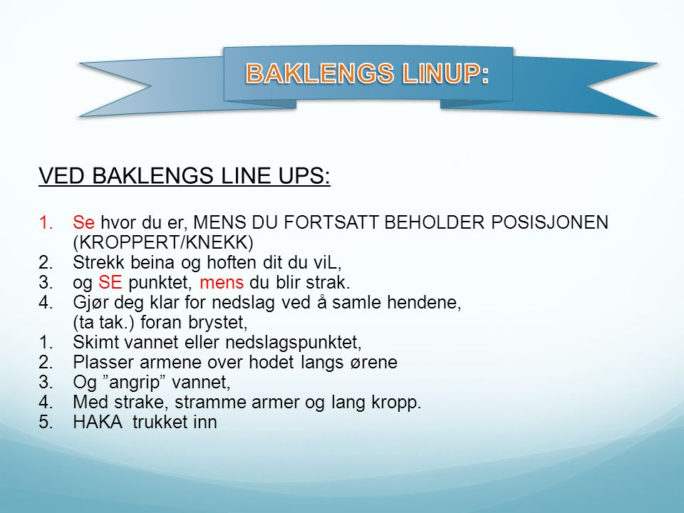 BAKLENGS LINUP: VED BAKLENGS LINE UPS: