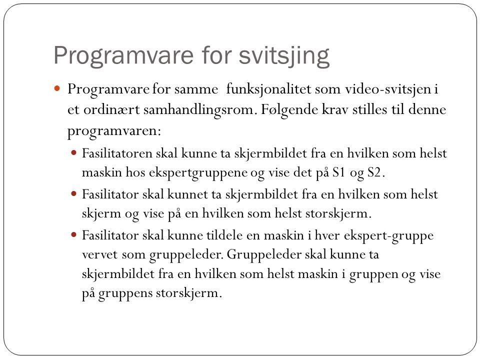 Programvare for svitsjing