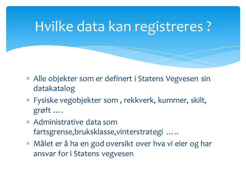 Hvilke data kan registreres