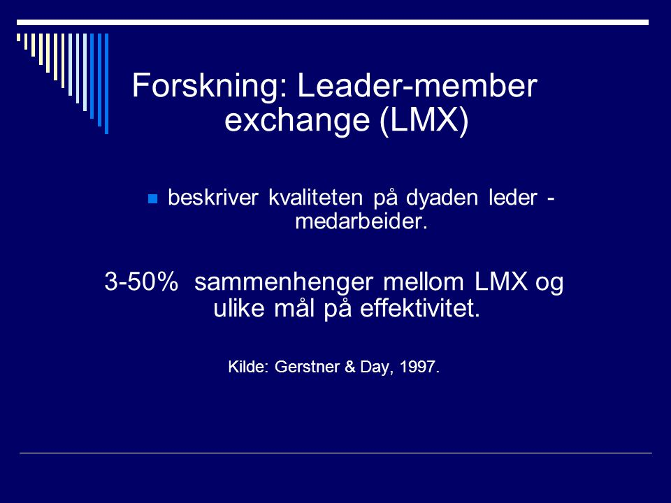 Forskning: Leader-member exchange (LMX)