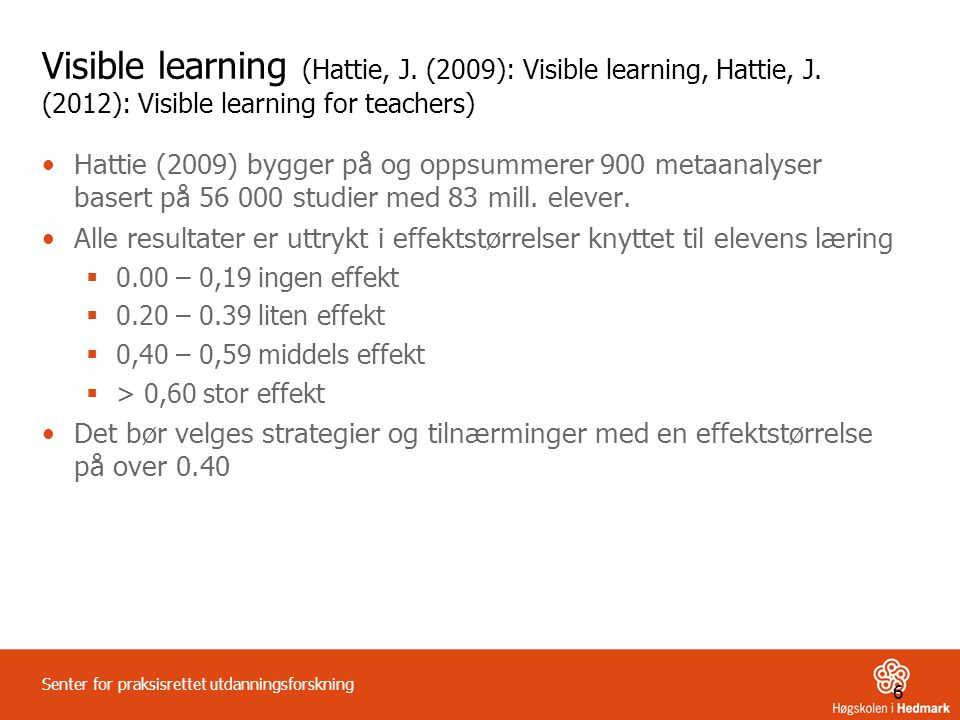 Visible learning (Hattie, J. (2009): Visible learning, Hattie, J