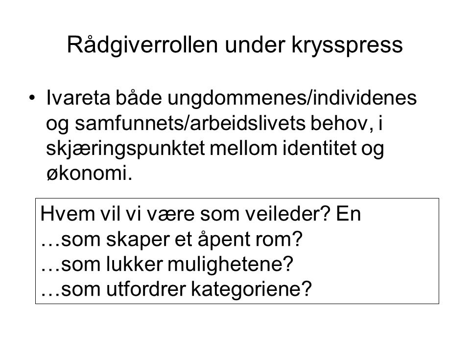 Rådgiverrollen under krysspress