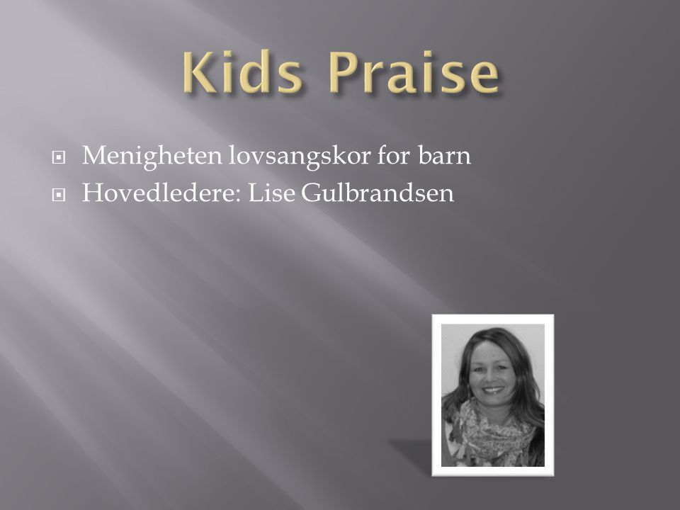 Kids Praise Menigheten lovsangskor for barn