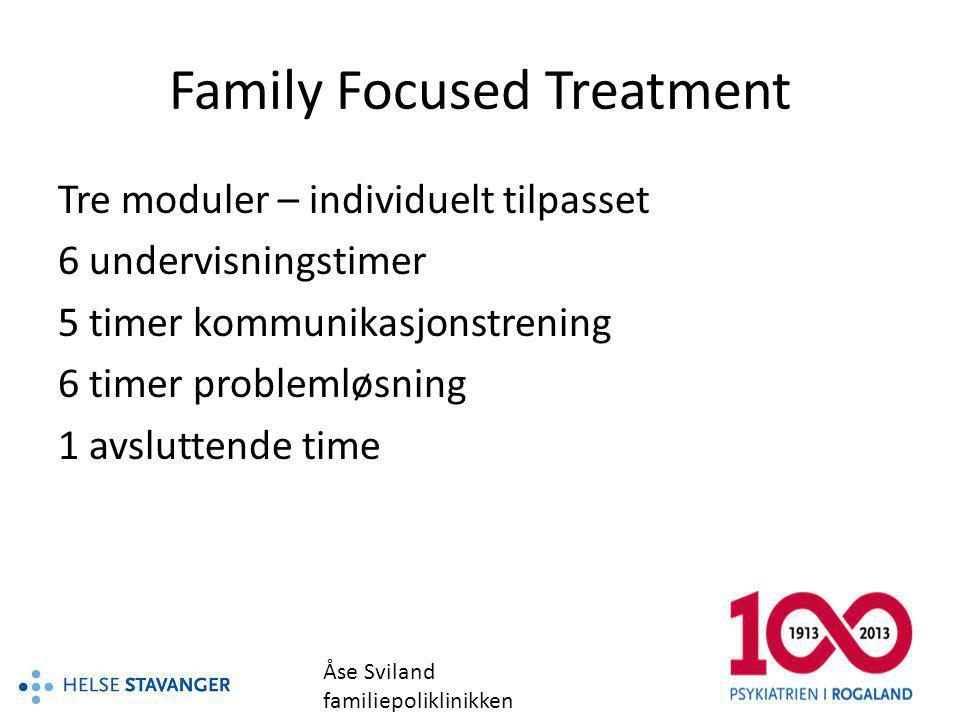 Family Focused Treatment