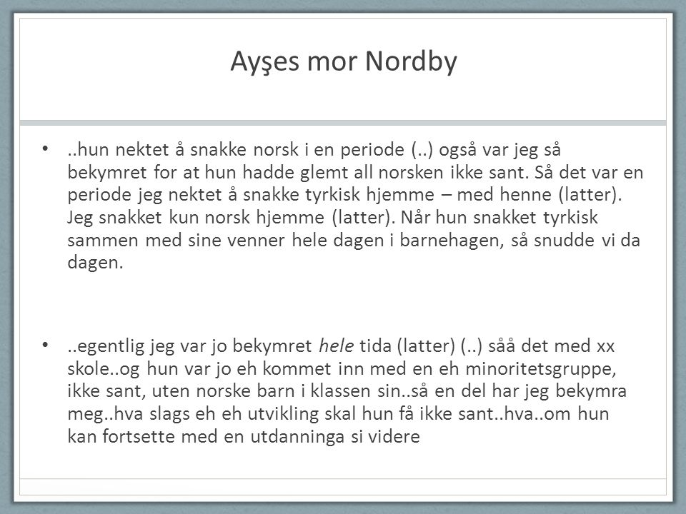 Ayşes mor Nordby