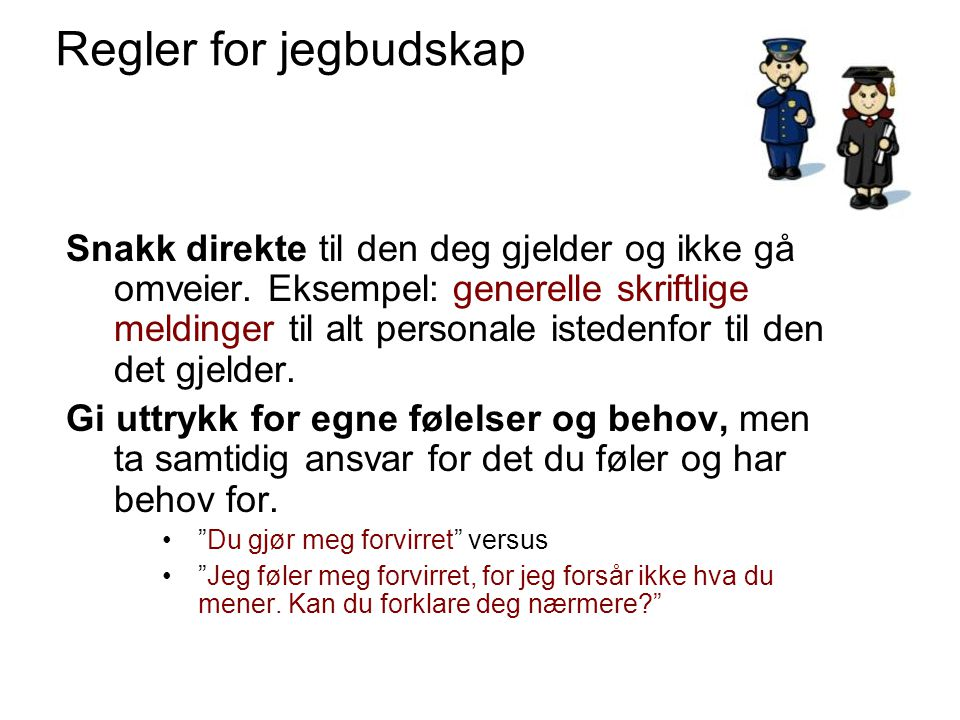 Regler for jegbudskap