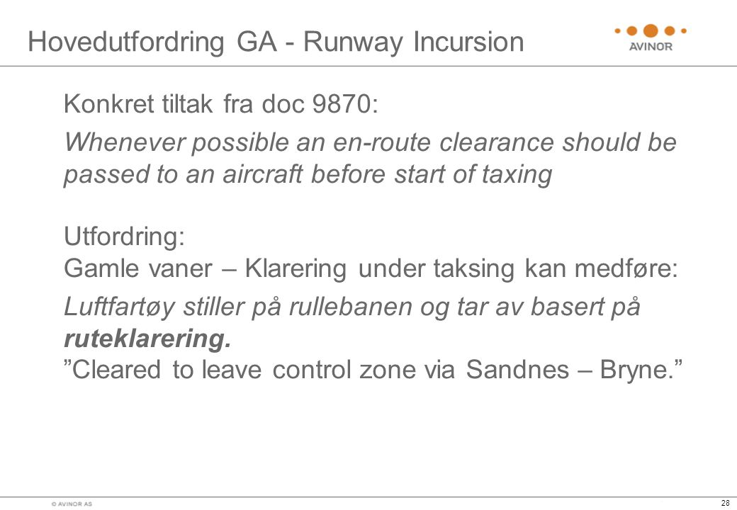 Hovedutfordring GA - Runway Incursion