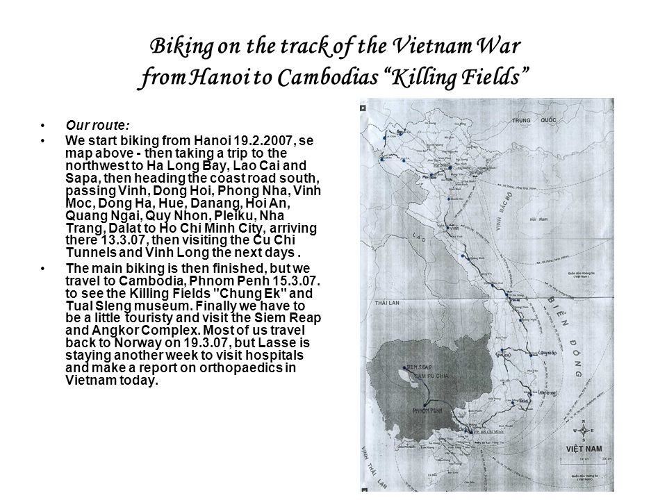Biking on the track of the Vietnam War from Hanoi to Cambodias Killing Fields