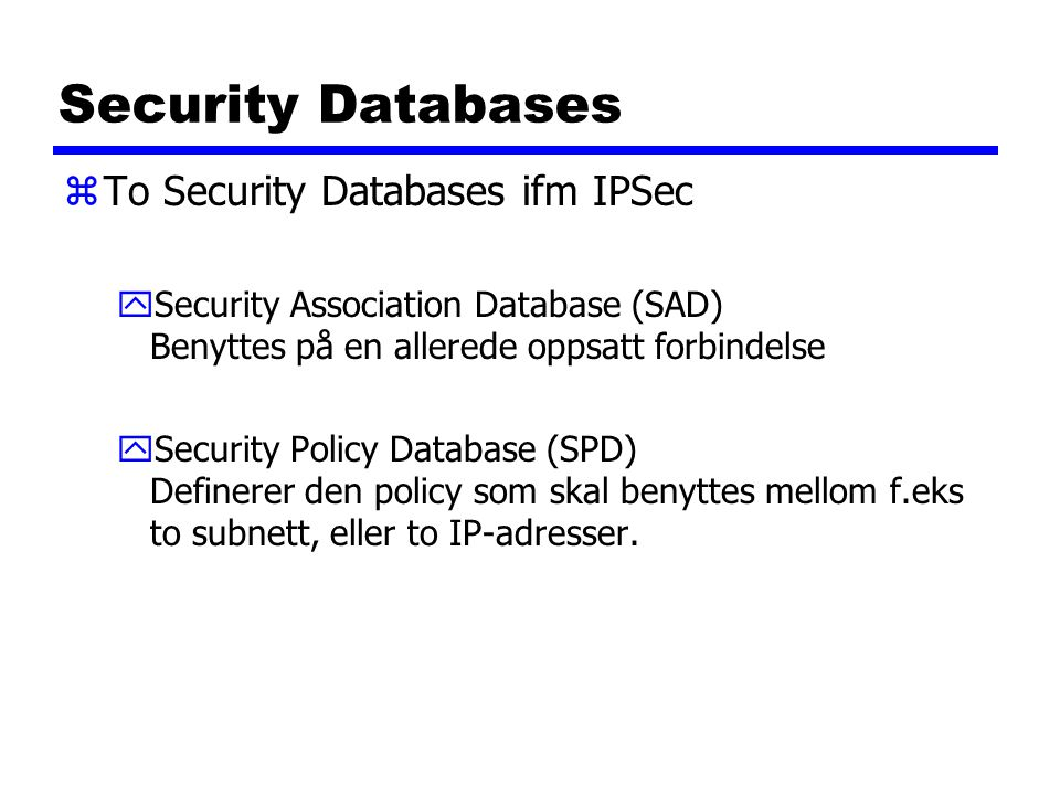 Security Databases To Security Databases ifm IPSec