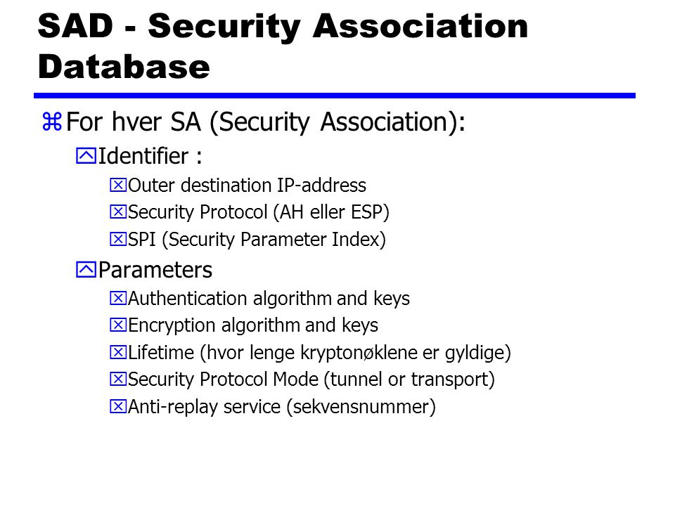 SAD - Security Association Database