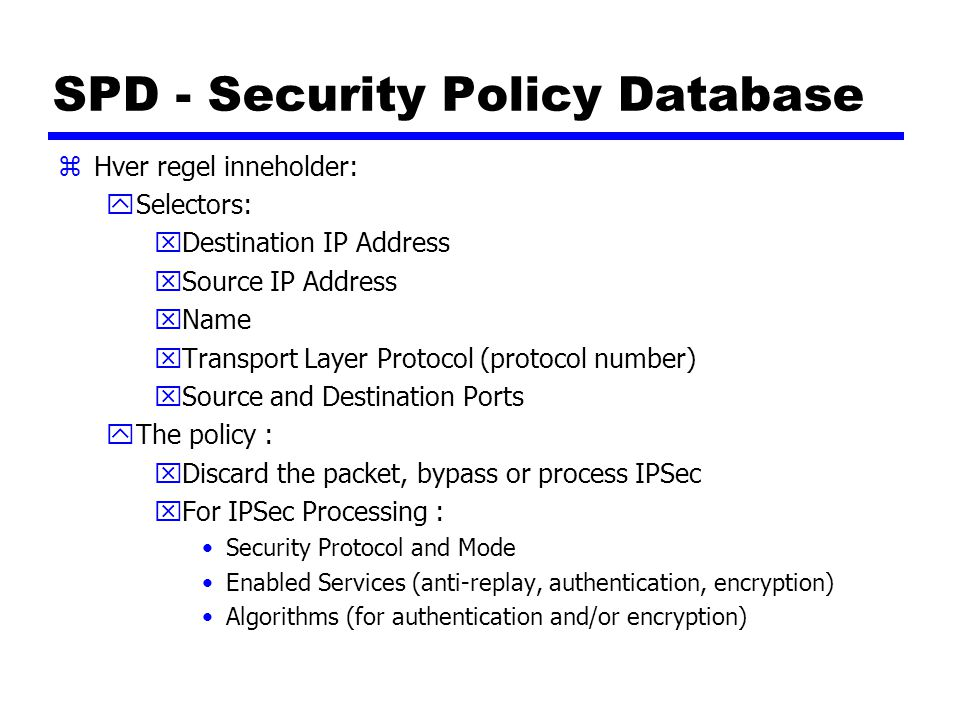 SPD - Security Policy Database