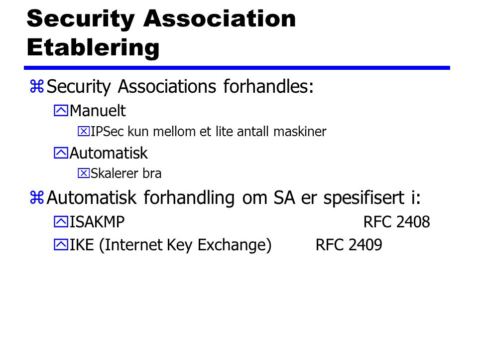 Security Association Etablering