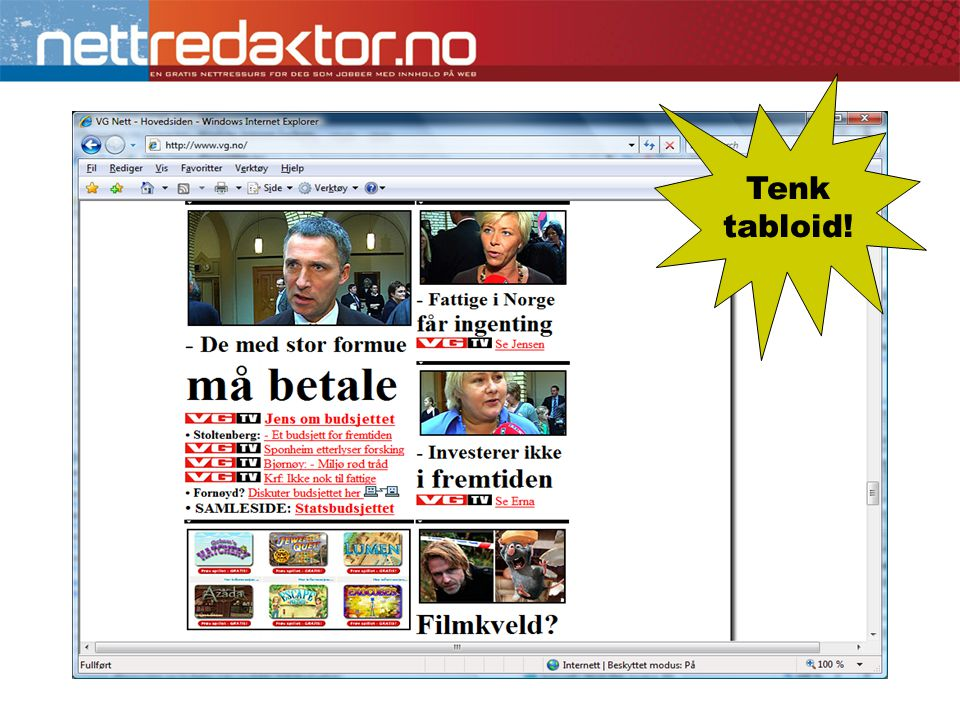 Tenk tabloid!