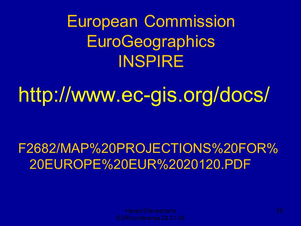 European Commission EuroGeographics INSPIRE