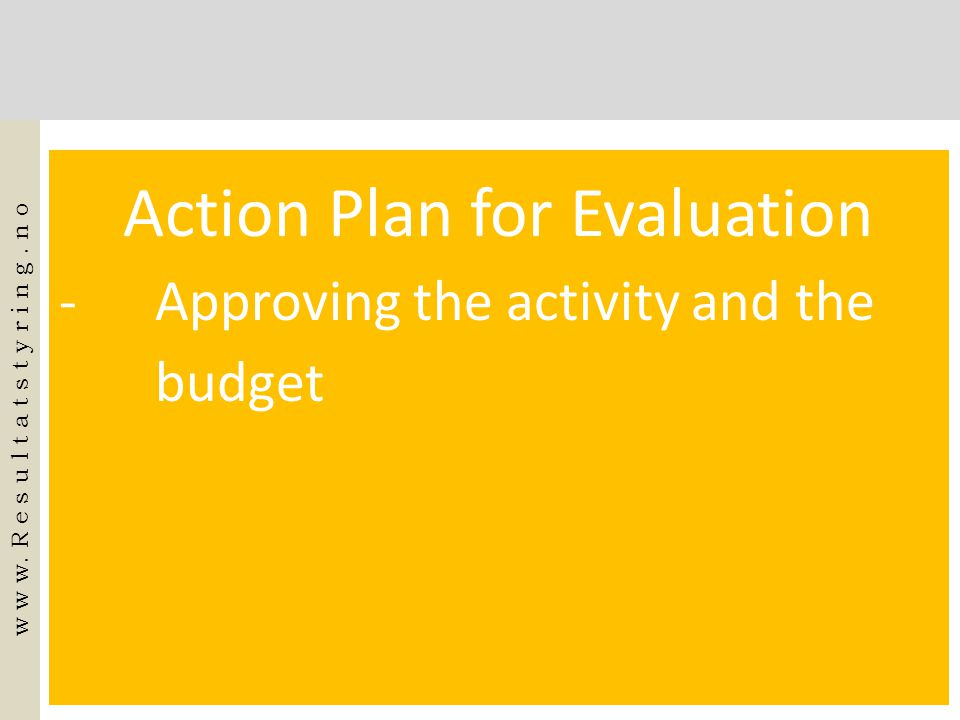 Action Plan for Evaluation
