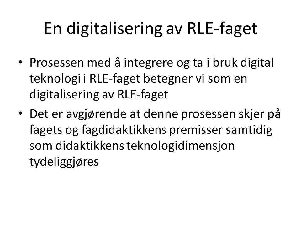 En digitalisering av RLE-faget