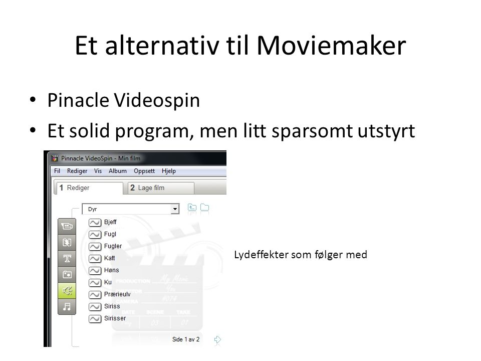 Et alternativ til Moviemaker