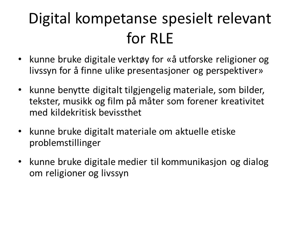 Digital kompetanse spesielt relevant for RLE